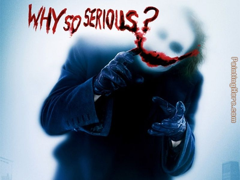 Unknown Artist why so serious the joker